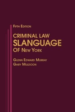 Criminal Law Slanguage of New York