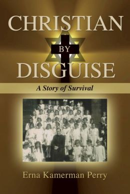 Christian by Disguise: A Story of Survival