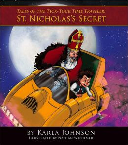 St. Nicholas's Secrets: Tales of the Tick-Tock Time Traveler