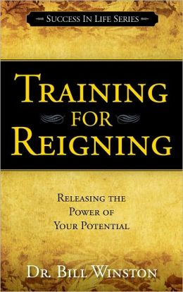 Training for Reigning-Releasing the Power of Your Potential