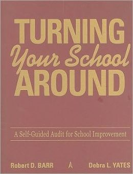 Turning Your School Around: A Self-Guided Audit for School Improvement