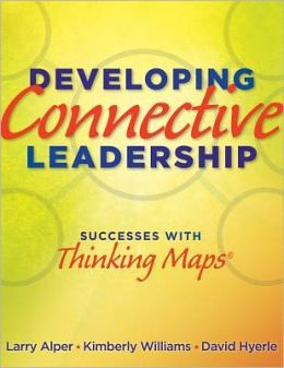 Developing Connective Leadership: Successes with Thinking Maps