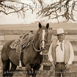 2011 The California Cowboy Calendar