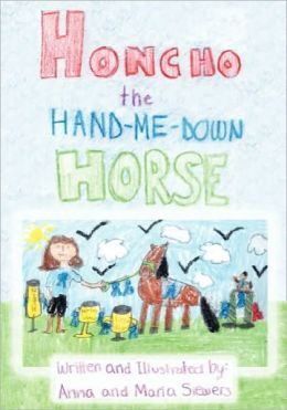 Honcho The Hand-Me-Down Horse
