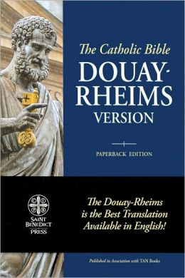 The Holy Bible Douay Rheims Version: Standard Size Paperback