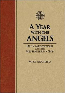 A Year with the Angels: Daily Meditations with the Messengers of God