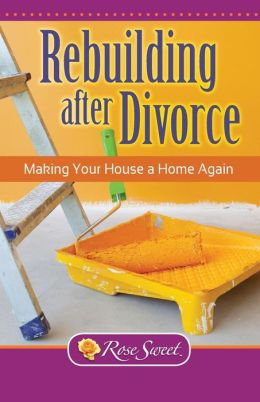Rebuilding After Divorce: Making Your House a Home Again