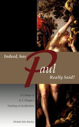 Indeed, Has Paul Really Said?