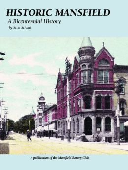 Historic Mansfield: A Bicentennial History