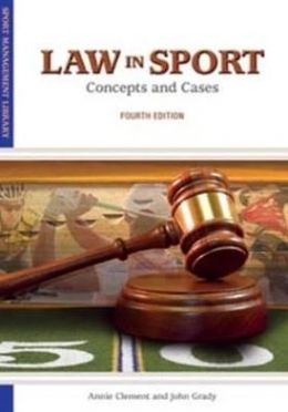 Law in Sport : Concept and Cases