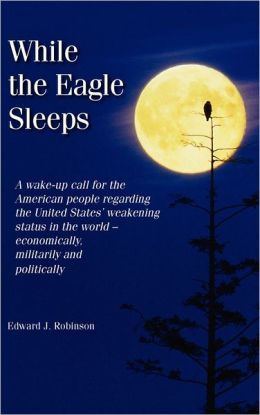 While The Eagle Sleeps (Hard Cover Edition)