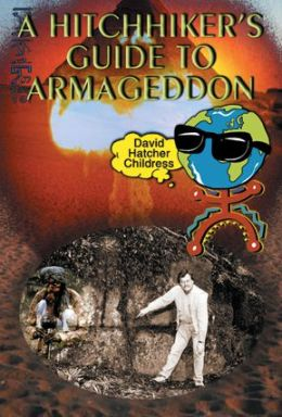 A Hitchhiker's Guide To Armageddon