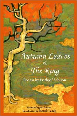 Autumn Leaves & The Ring: Poems By Frith