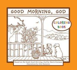 Good Morning, God Coloring Book