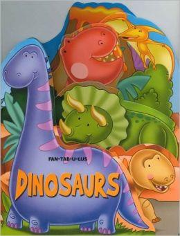 Fan-tab-u-lus Dinosaurs