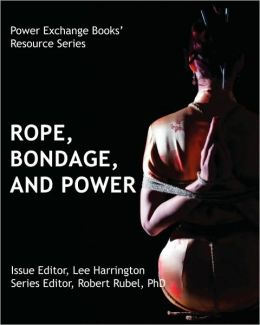 Rope, Bondage, And Power - Power Exchange Books