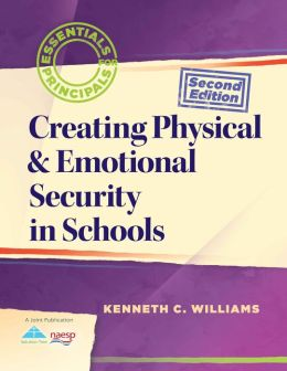 Creating Physical and Emotional Security in Schools