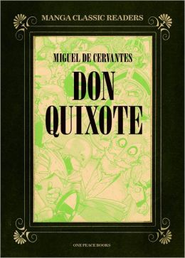 Don Quixote: Manga Classic Readers