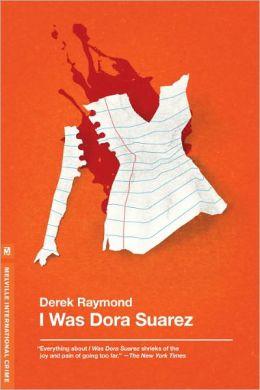 I Was Dora Suarez (Factory Series #4)
