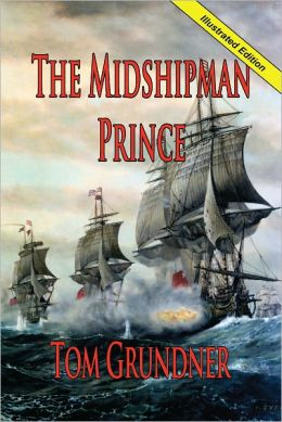 THE MIDSHIPMAN PRINCE: Book One of the Sir Sidney Smith Series