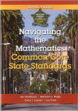 Book Cover Image. Title: Navigating the Mathematics Common Core State Standards:  Getting Ready for the Common Core Handbook Series, Author: Jan Christinson
