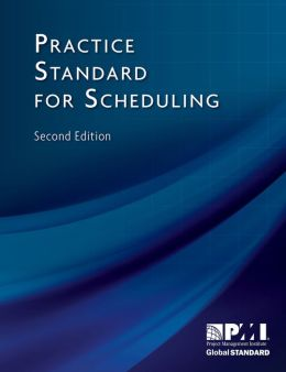 Practice Standard for Scheduling - Second Edition
