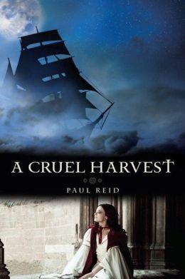 A Cruel Harvest