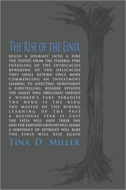 The Rise of the Einix