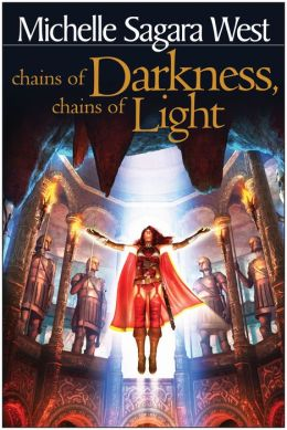 Chains of Darkness, Chains of Light (The Sundered Series #4)