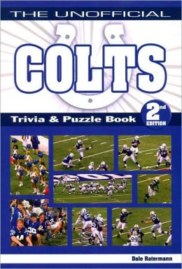 Unofficial Colts Trivia Book Volume 2