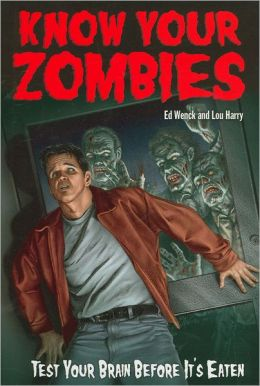 Know Your Zombies: Test Your Brains Before They Are Eaten
