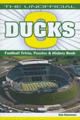 Unofficial Ducks Football Trivia, Puzzle & History Book