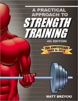 A Practical Approach to Strength Training, Fourth Edition