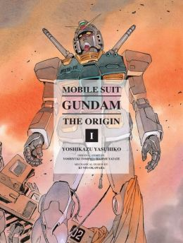 Mobile Suit Gundam: THE ORIGIN, Volume 1: Activation