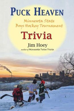 Puck Heaven: Minnesota State Boys Hockey Tournament Trivia