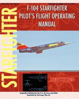 F-104 Starfighter Pilot's Flight Operating Instructions