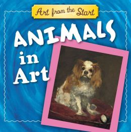 Animals in Art: Art from the Start