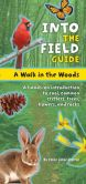 Book Cover Image. Title: A Walk in the Woods:  Into the Field Guide, Author: Emily Laber-Warren
