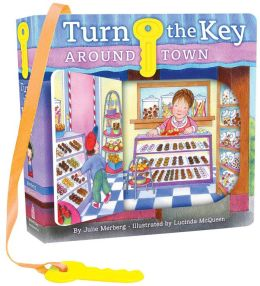 Turn the Key: Around Town: Look and See!