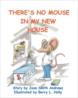 There's No Mouse In My New House