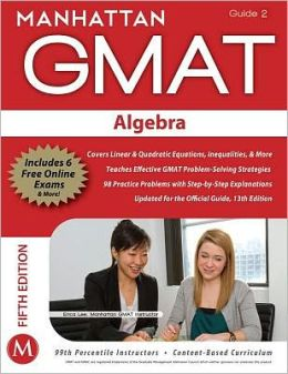 Algebra GMAT Strategy Guide, 5th Edition
