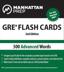 500 Advanced Words: GRE Vocabulary Flash Cards
