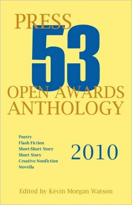 2010 Press 53 Open Awards Anthology
