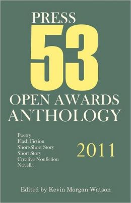 2011 Press 53 Open Awards Anthology