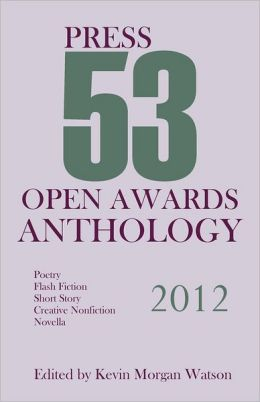 2012 Press 53 Open Awards Anthology