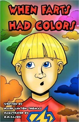 When Farts Had Colors