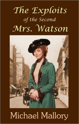 Exploits of the Second Mrs. Watson