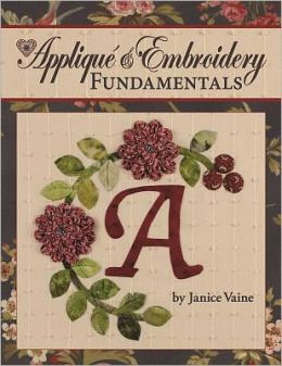 Applique & Embroidery Fundamentals
