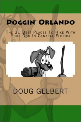 Doggin Orlando: The 31 Best Places to Hike with Your Dog in Central Florida