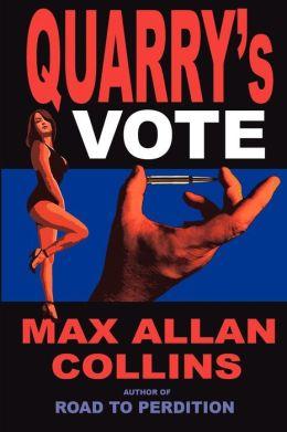Quarry's Vote (Quarry Series #5)